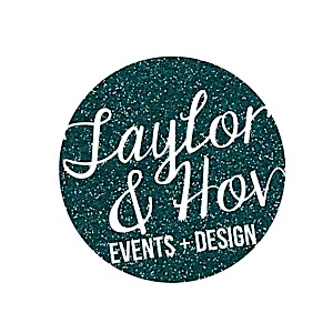 Taylor and Hov Events + Design